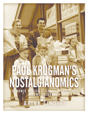 Paul Krugman's Nostalgianomics: Economic Policies, Social Norms, and Income Inequality