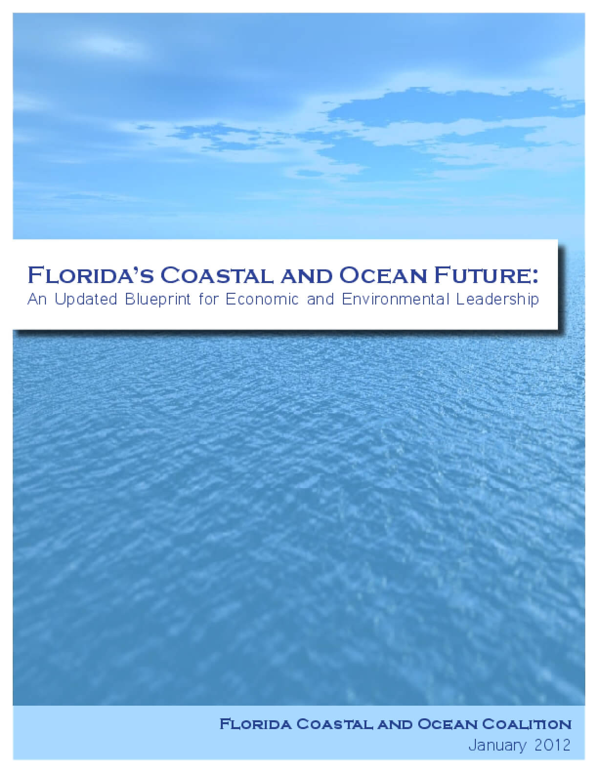 Florida's Coastal and Ocean Future: An Updated Blueprint for Economic and Environmental Leadership