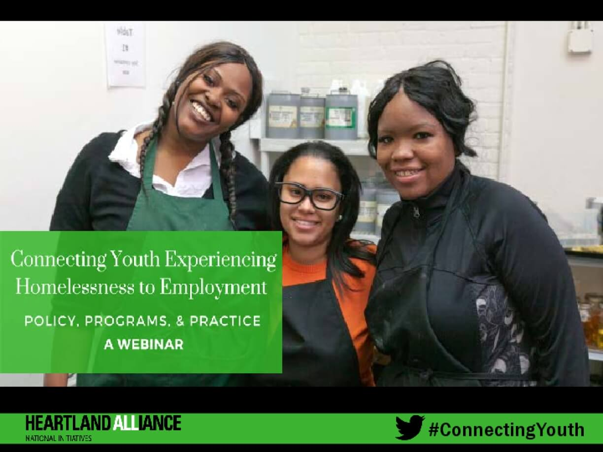 Connecting Youth Experiencing Homelessness to Employment: Policy, Programs, & Practice