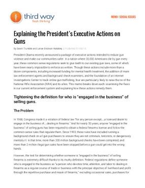 Explaining the President's Executive Actions on Guns