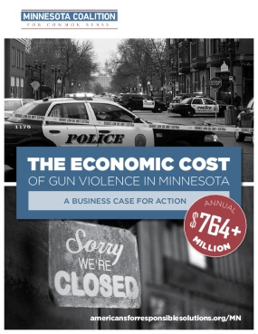 The Economic Cost of Gun Violence in Minnesota: A Business Case for Action