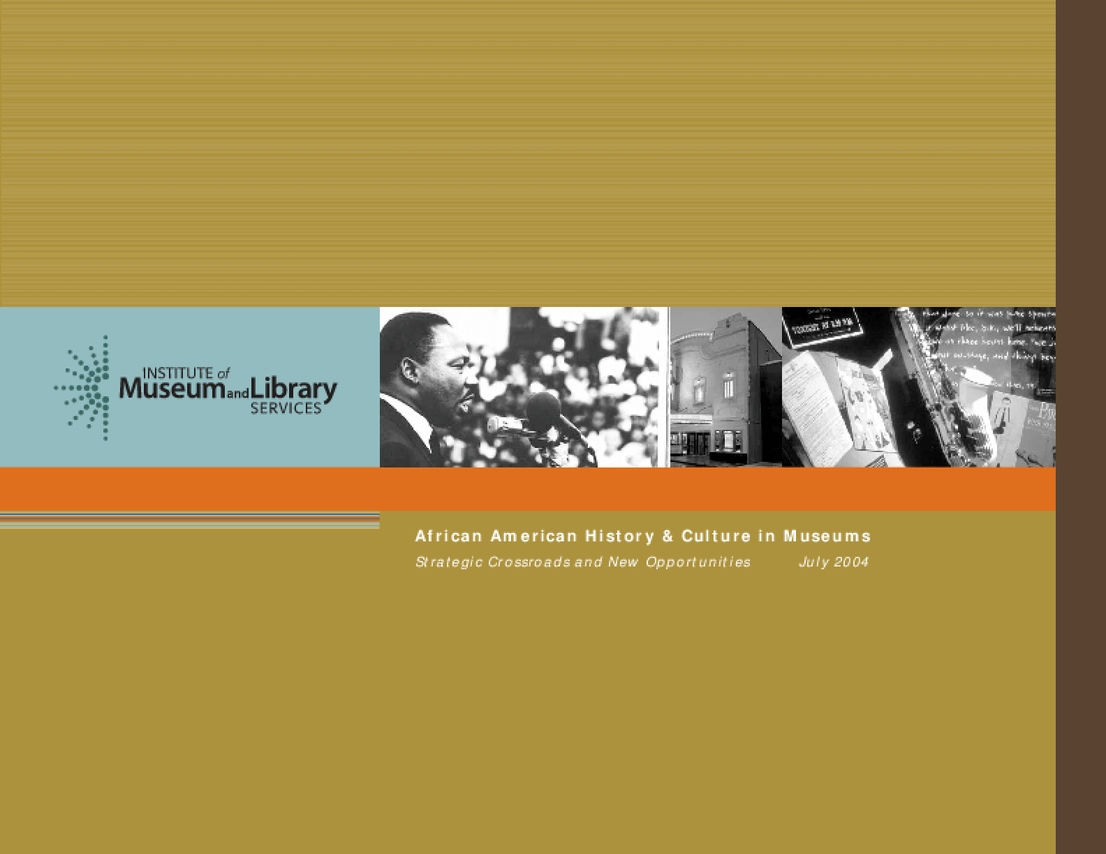 African American History & Culture in Museums: Strategic Crossroads and New Opportunities