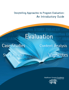 Storytelling Approaches to Program Evaluation: An Introductory Guide