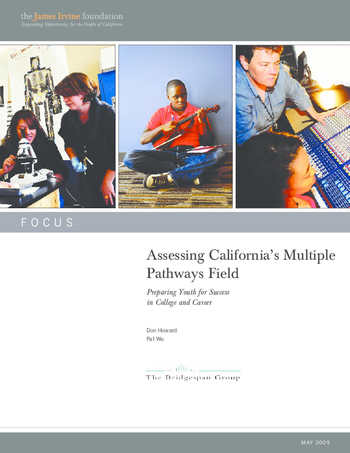 Assessing California's Multiple Pathways Field