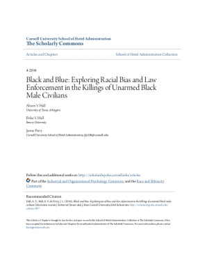 Black and Blue: Exploring Racial Bias and Law Enforcement in the Killings of Unarmed Black Male Civilians