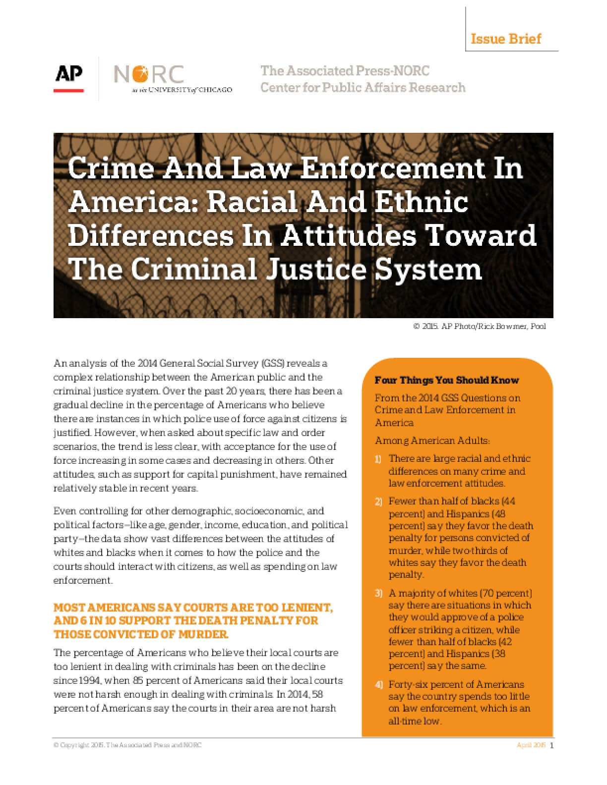 Crime And Law Enforcement In  America: Racial And Ethnic  Differences In Attitudes Toward  The Criminal Justice System