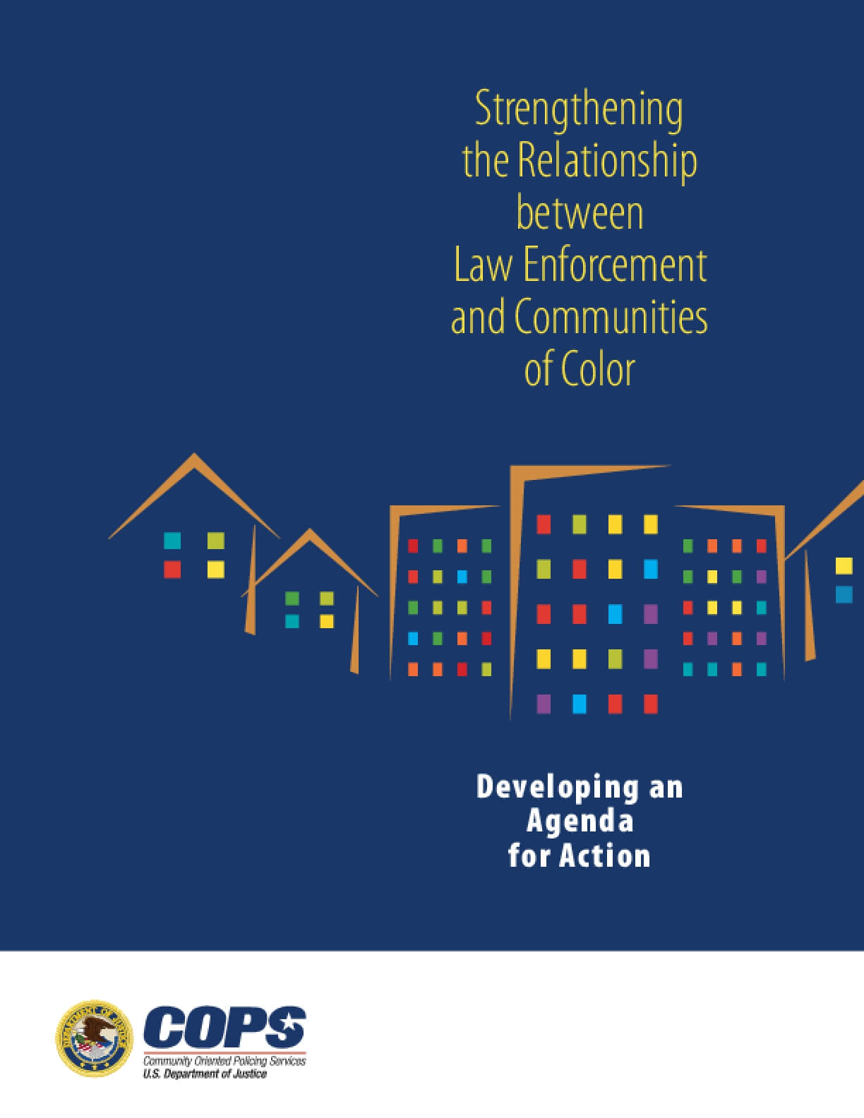 Strengthening the Relationship between Law Enforcement and Communities of Color: Developing an Agenda