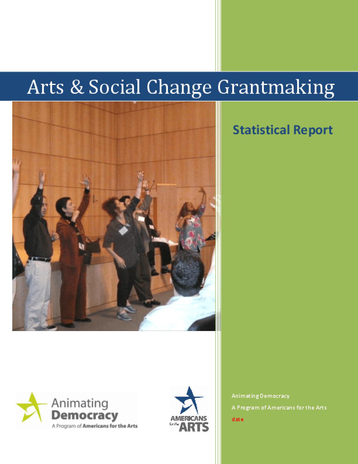 Arts & Social Change Grantmaking: Statistical Report