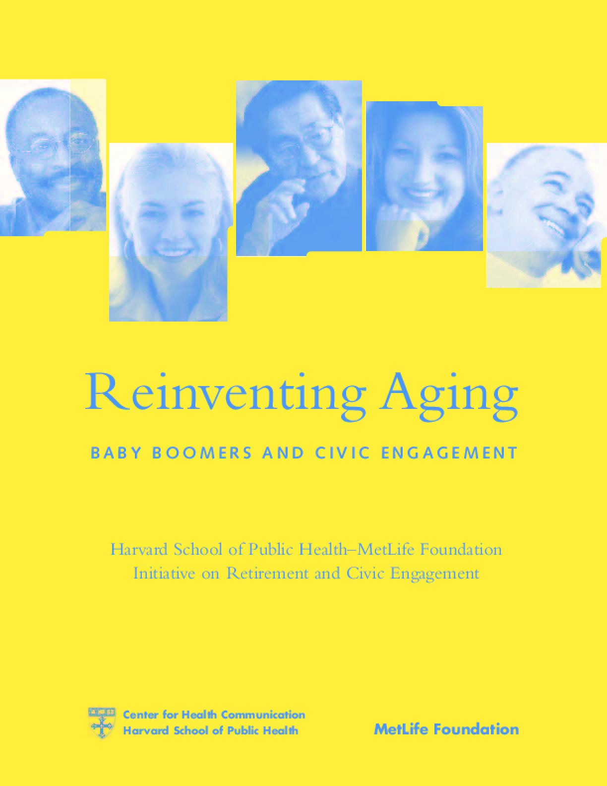 Reinventing Aging: Baby Boomers and Civic Engagement