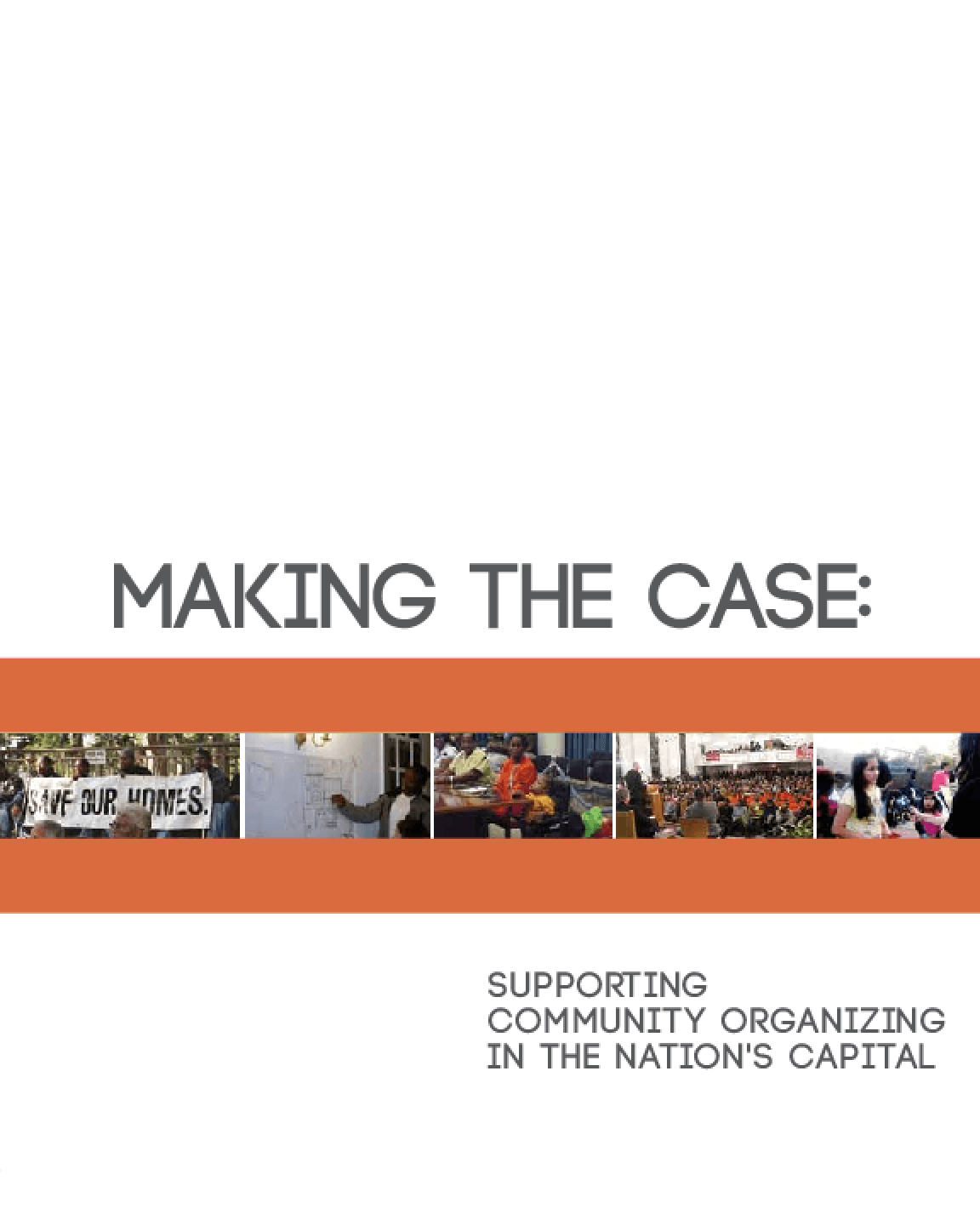 Making the Case: Supporting Community Organizing in the Nation's Capital