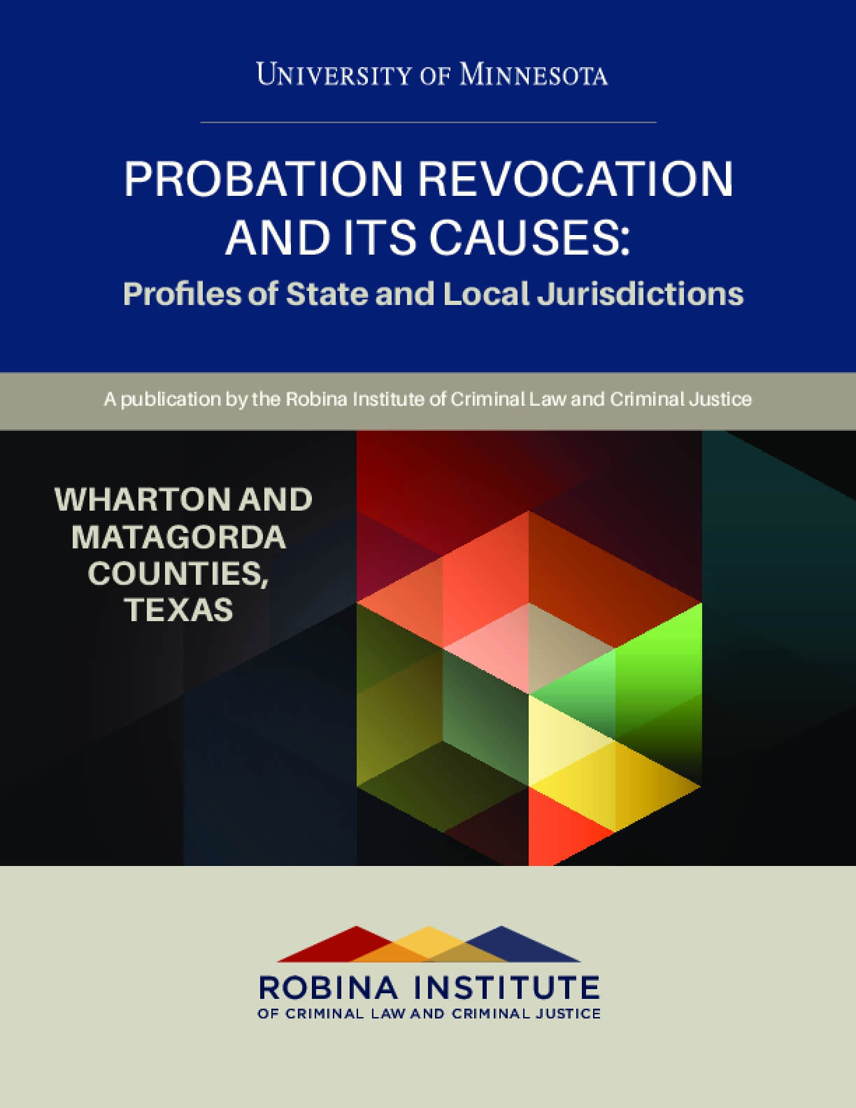Probation Revocation and Its Causes: Profiles of State and Local Jurisdictions, Wharton and Matagorda Counties, Texas