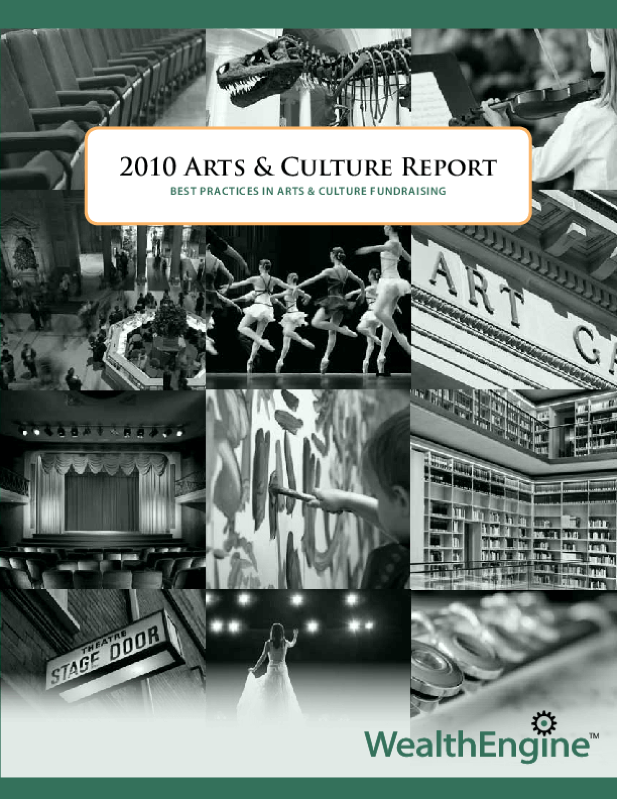 2010 Arts & Culture Report: Best Practices in Arts & Culture Fundraising