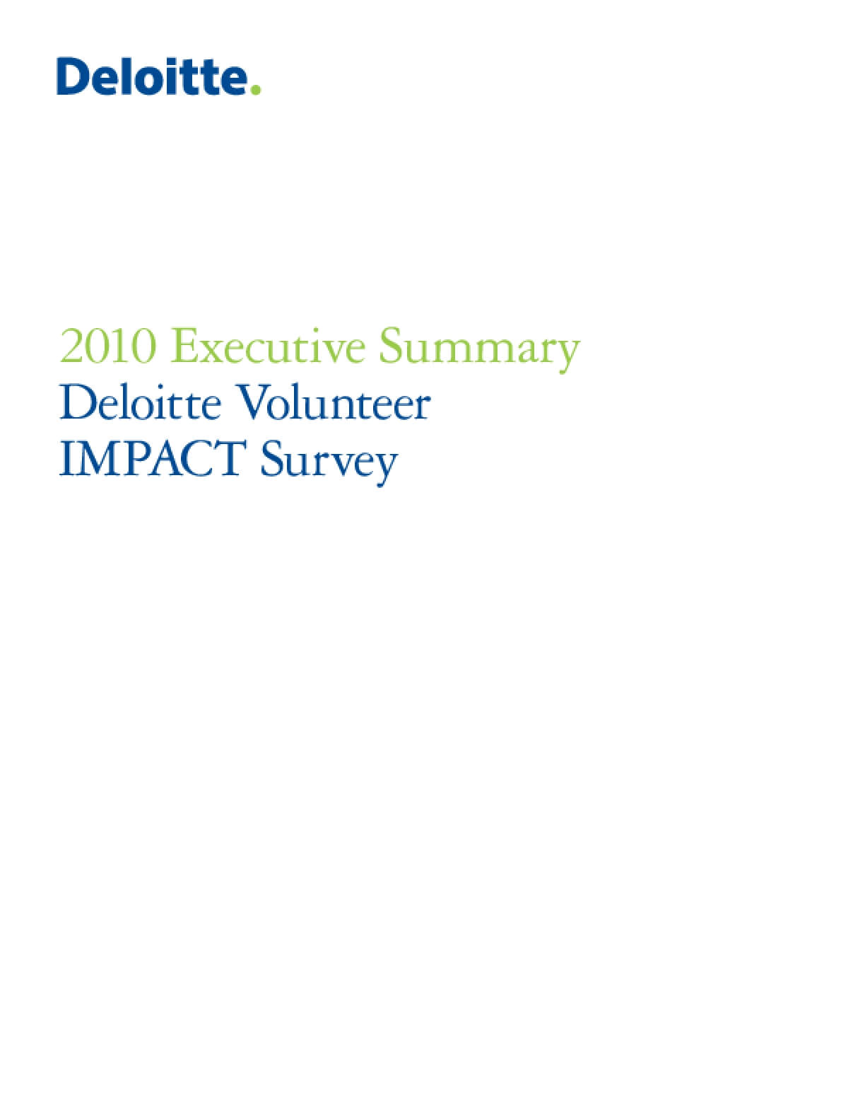 2010 Executive Summary: Deloitte Volunteer IMPACT Survey
