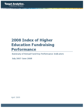 2008 Index of Higher Education Fundraising Performance: Summary of Annual Fund Key Performance Indicators