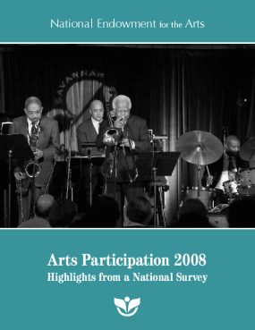 Arts Participation 2008: Highlights From a National Survey