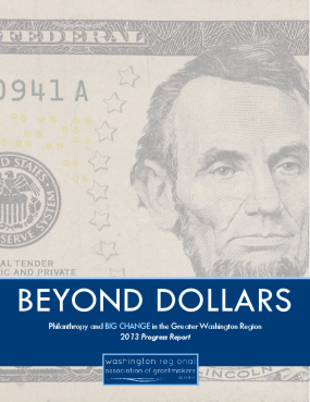 Beyond Dollars: Philanthropy and BIG CHANGE in the Greater Washington Region