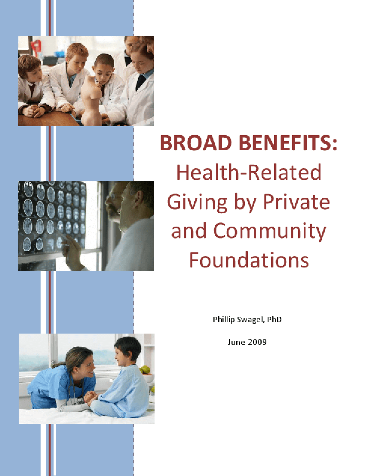 Broad Benefits: Health-related Giving By Private and Community Foundations