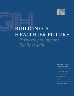 Building a Healthier Future: Partnering to Improve Public Health