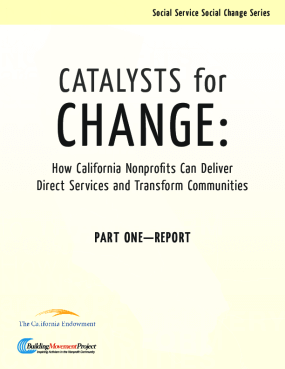 Catalysts for Change: How California Nonprofits Can Deliver Direct Services and Transform Communities