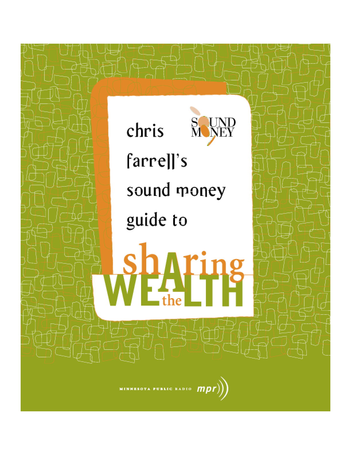 Chris Farrell's Sound Money Guide to Sharing the Wealth