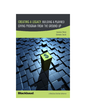 Creating a Legacy: Building a Planned Giving Program From the Ground Up