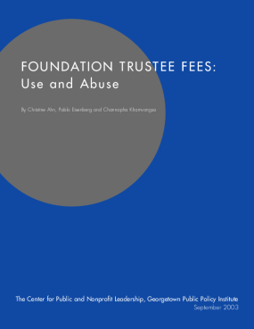 Foundation Trustee Fees: Use and Abuse