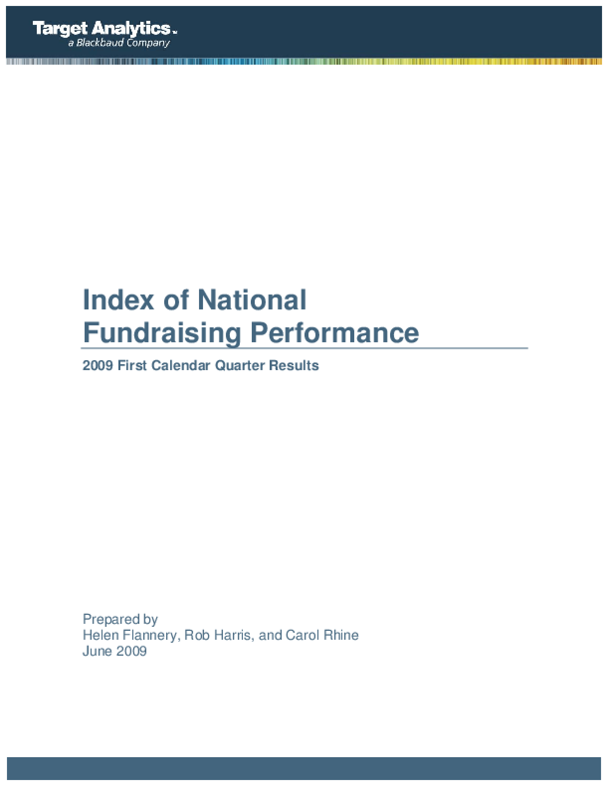 Index of National Fundraising Performance: 2009 First Calendar Quarter Results