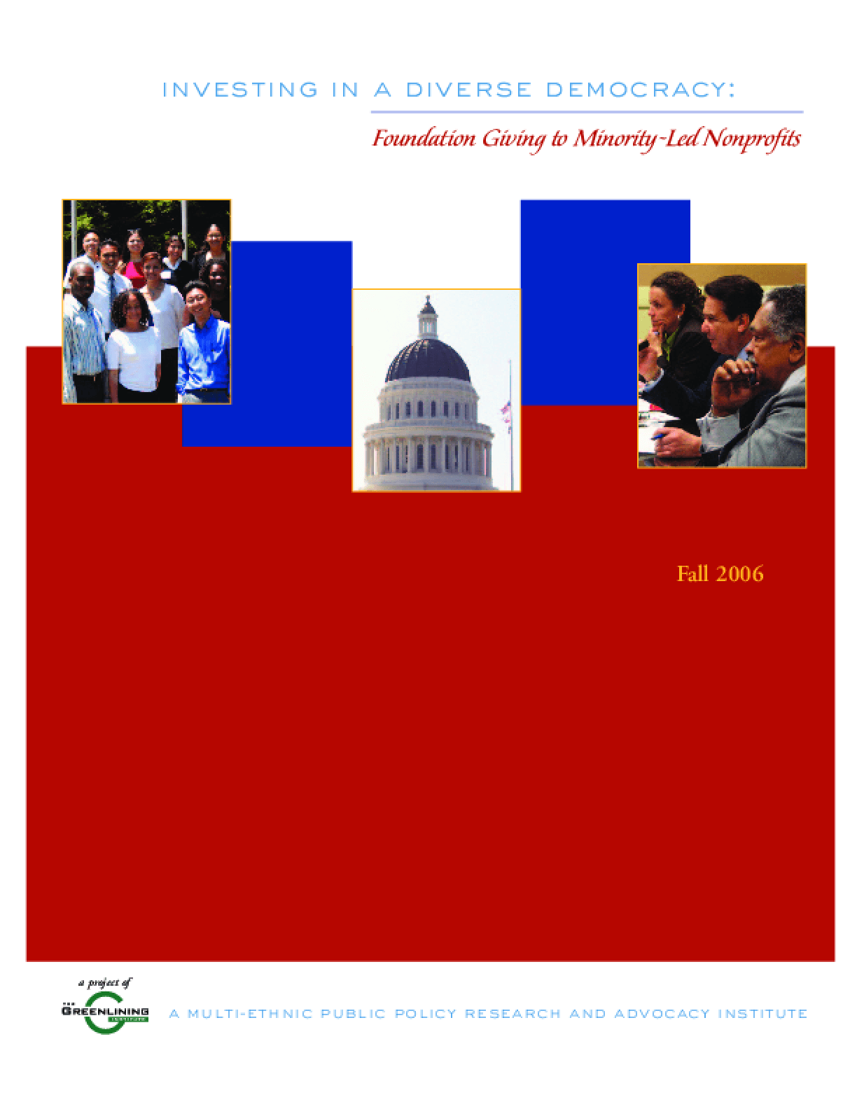 Investing in a Diverse Democracy: Foundation Giving to Minority-led Nonprofits