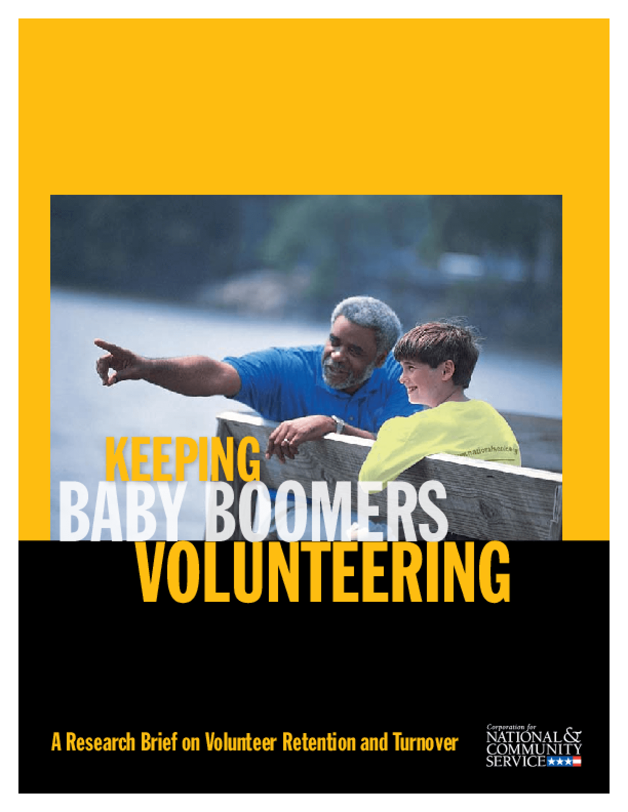 Keeping Baby Boomers Volunteering: A Research Brief on Volunteer Retention and Turnover