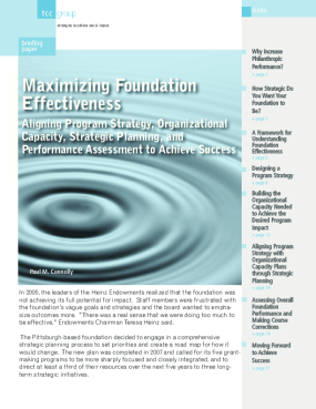 Maximizing Foundation Effectiveness: Aligning Program Strategy, Organizational Capacity, Strategic Planning, and Performance Assessment to Achieve Success