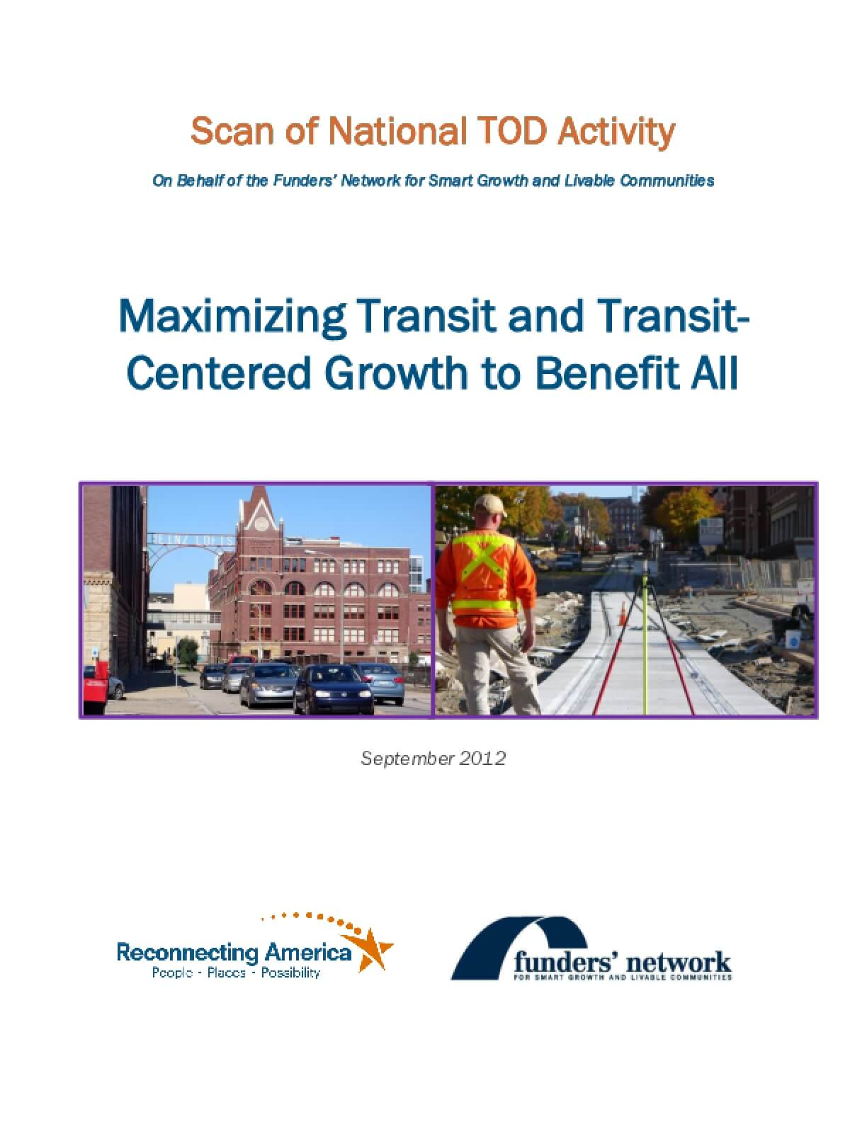 Maximizing Transit and Transit-centered Growth to Benefit All