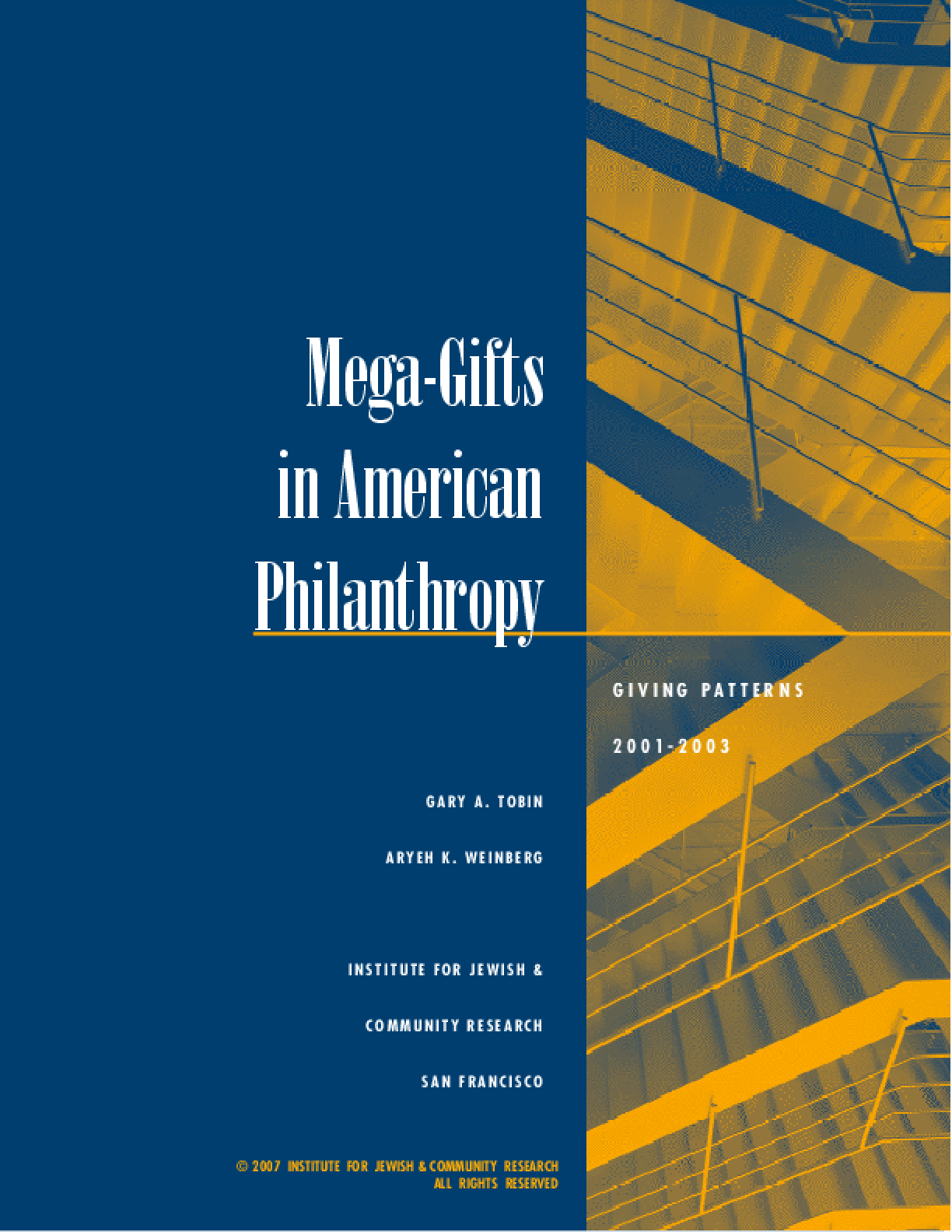 Mega-gifts in American Philanthropy: Giving Patterns 2001-2003