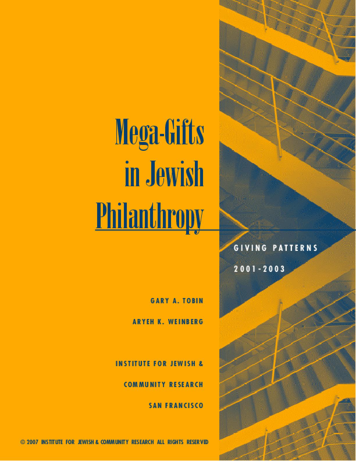 Mega-gifts in Jewish Philanthropy: Giving Patterns 2001-2003