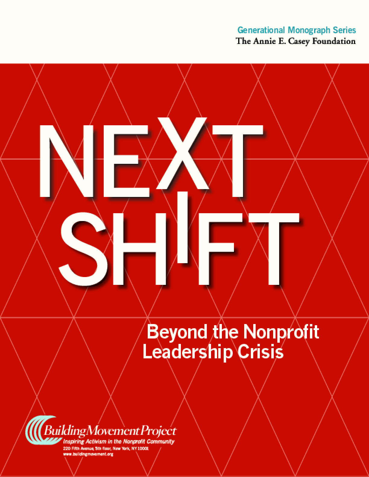 Next Shift: Beyond the Nonprofit Leadership Cycle