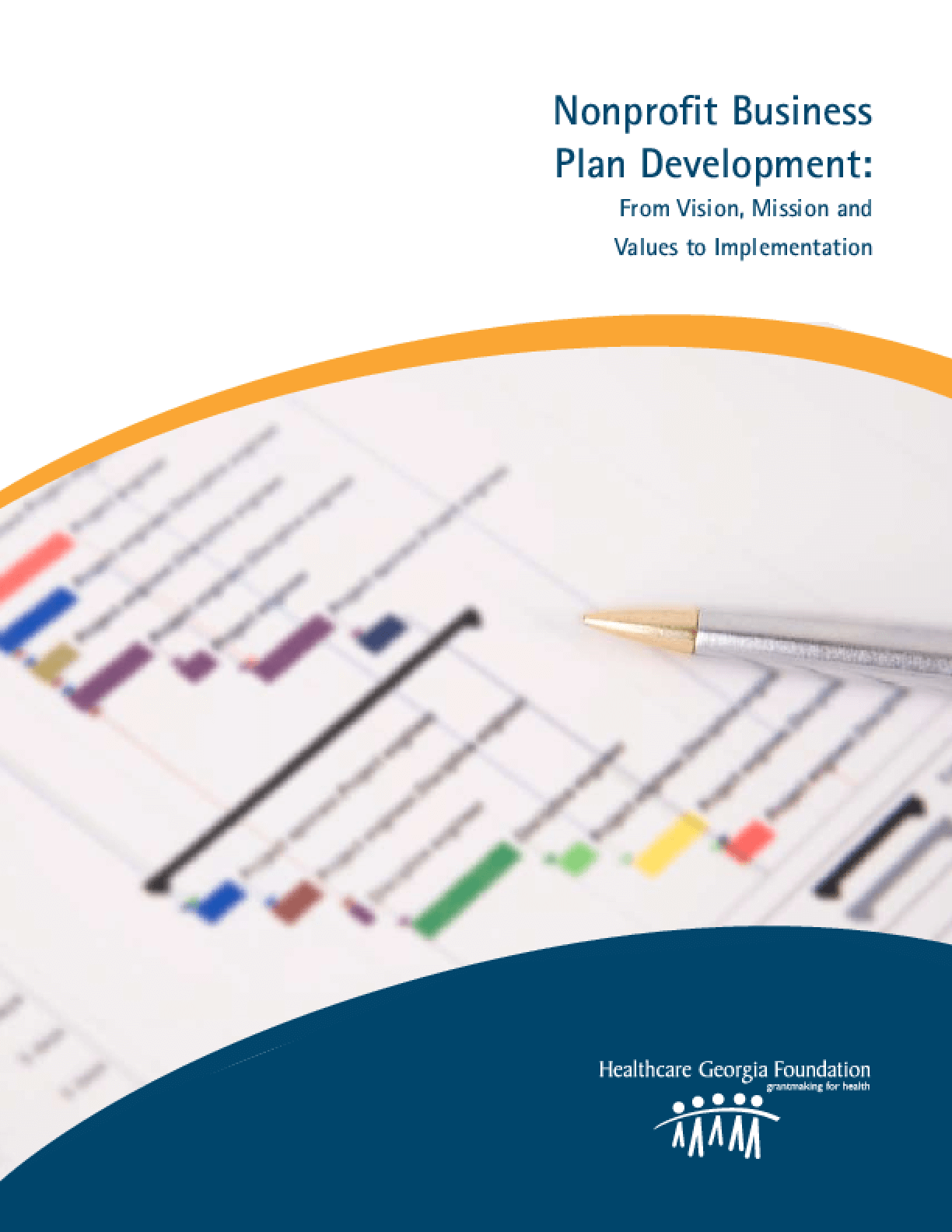 Nonprofit Business Plan Development: From Vision, Mission and Values to Implementation