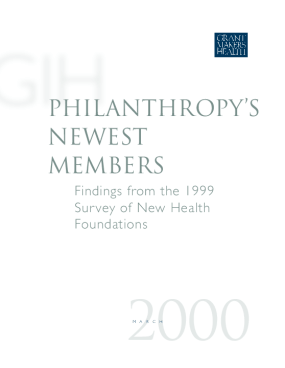 Philanthropy's Newest Members: Findings From the 1999 Survey of New Health Foundations