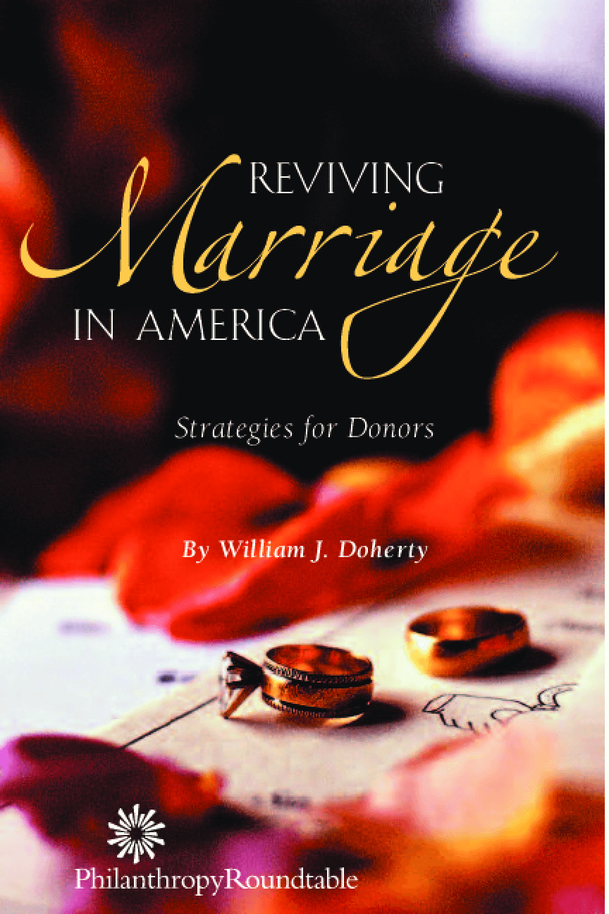 Reviving Marriage in America: Strategies for Donors