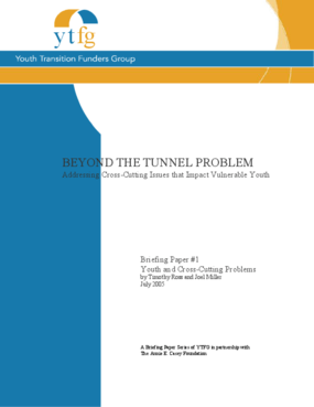 Beyond the Tunnel Problem, Addressing Cross-Cutting Issues that Impact Vulnerable Youth