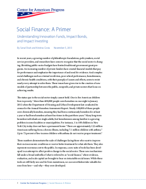 Social Finance: A Primer: Understanding Innovation Funds, Impact Bonds, and Impact Investing
