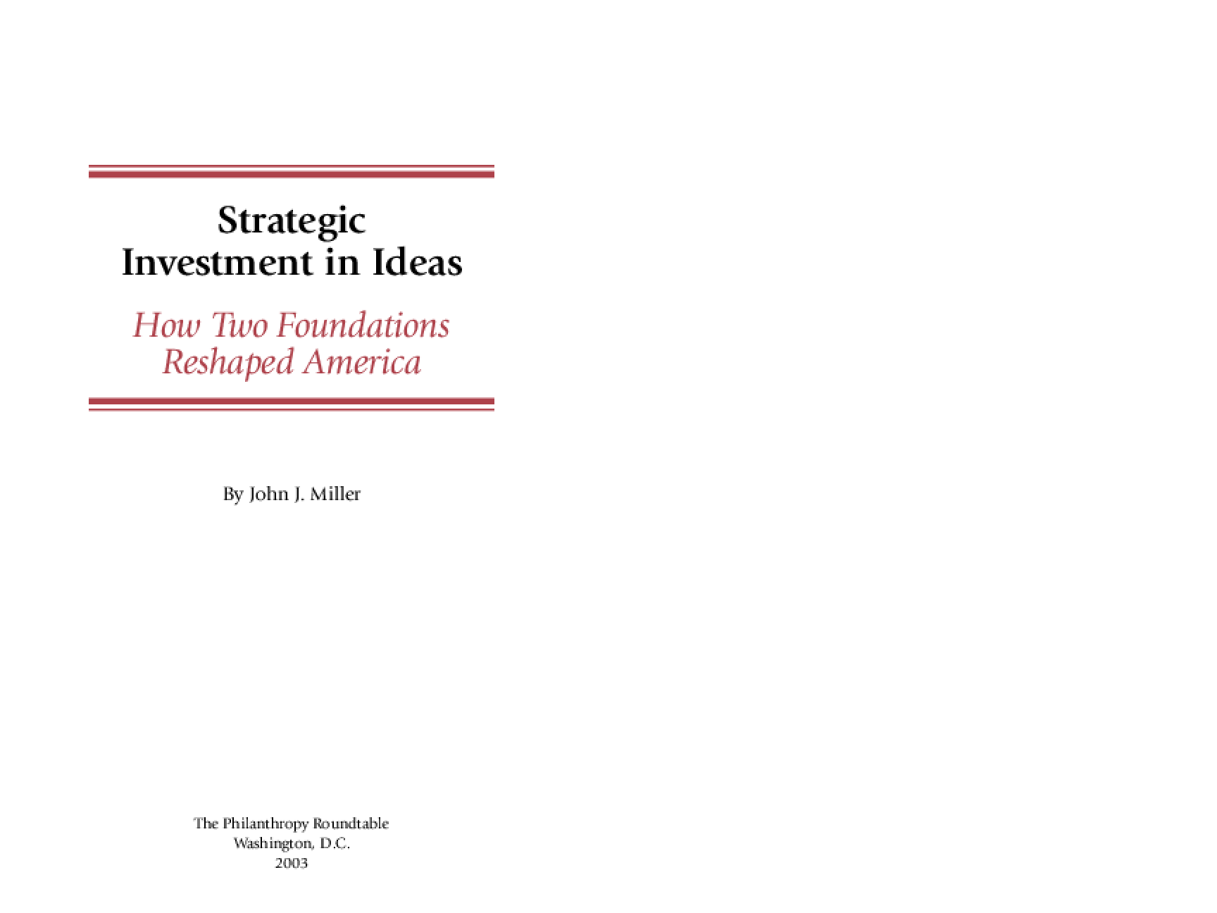 Strategic Investment in Ideas: How Two Foundations Reshaped America