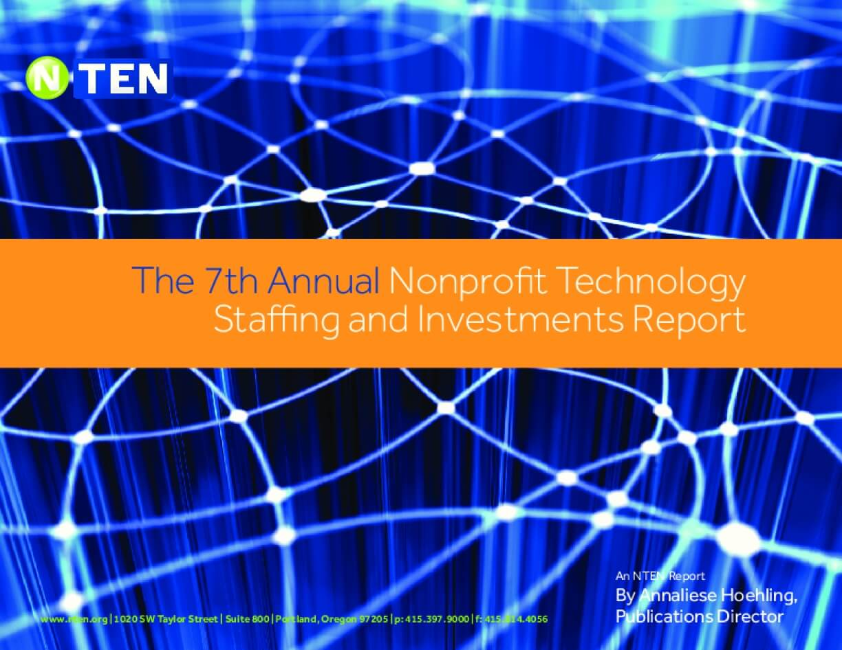 The 7th Annual Nonprofit Technology Staffing and Investments Report