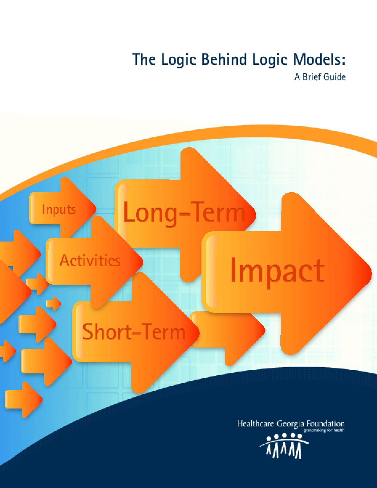 The Logic Behind Logic Models: A Brief Guide