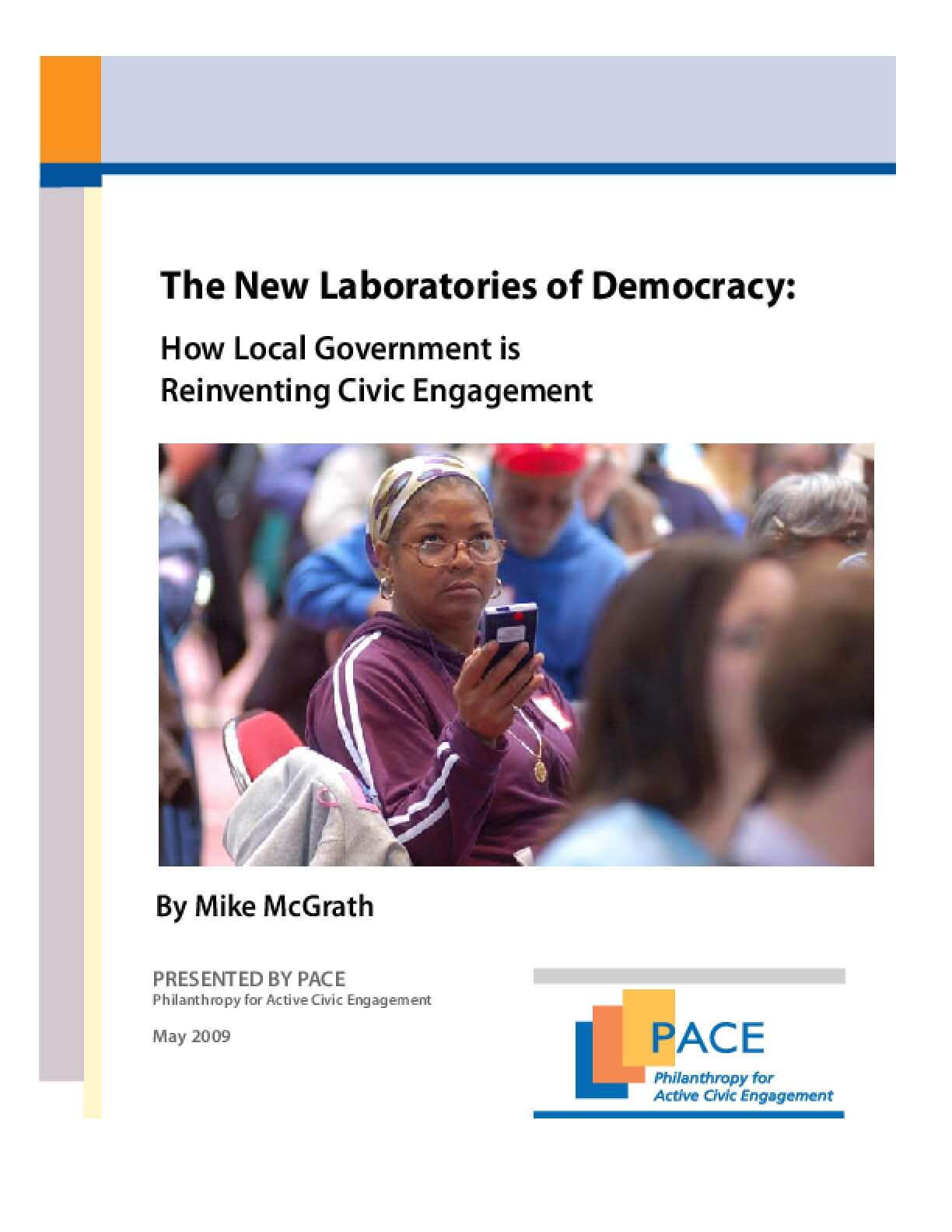 The New Laboratories of Democracy: How Local Government Is Reinventing Civic Engagement
