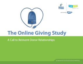 The Online Giving Study: A Call to Reinvent Donor Relationships