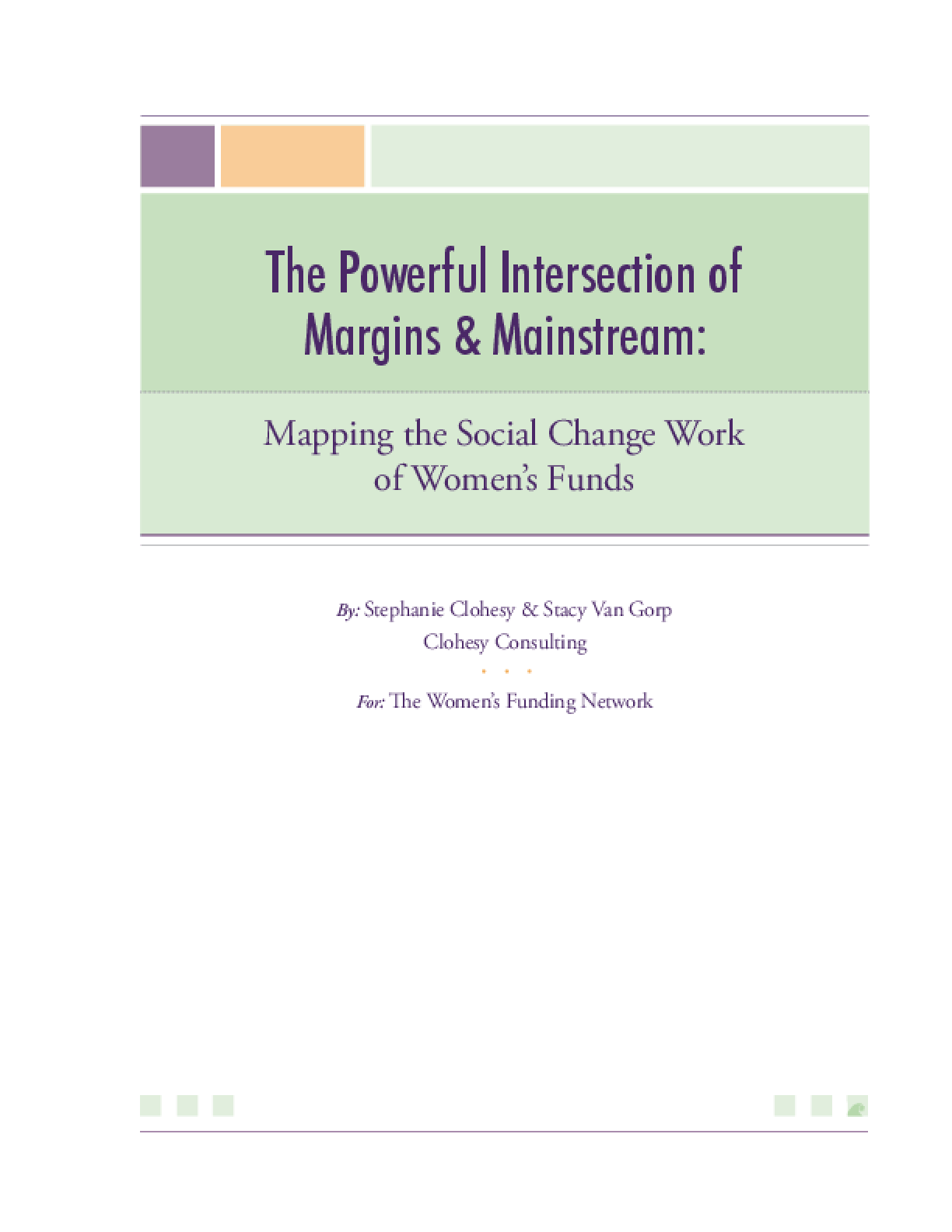 The Powerful Intersection of Margins and Mainstream: Mapping the Social Change Work of Women's Funds