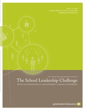 The School Leadership Challenge: Roles and Strategies for Philanthropy to Make a Difference