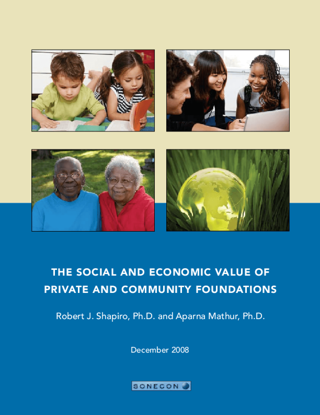 The Social and Economic Value of Private and Community Foundations
