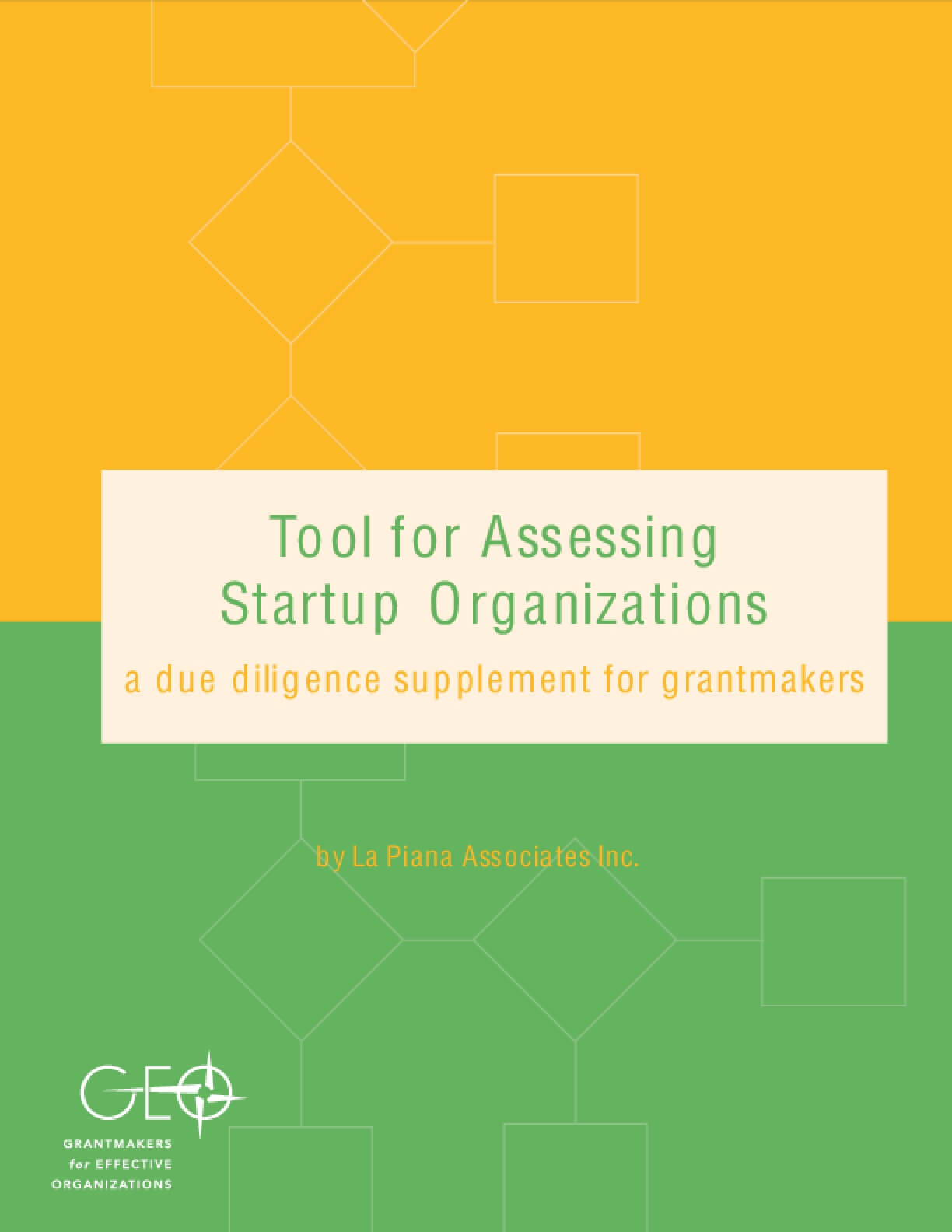 Tool for Assessing Startup Organizations: A Due Diligence Supplement for Grantmakers