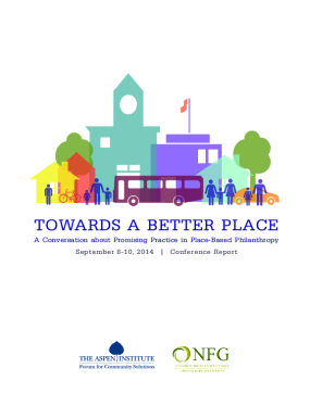 Towards a Better Place: A Conversation About Promising Practice in Place-based Philanthropy: September 8-10, 2014, Conference Report