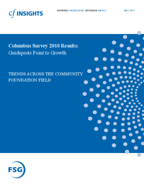 Trends Across the Community Foundation Field: Columbus Survey 2010 Results: Guideposts Point to Growth